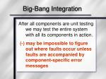big bang integration
