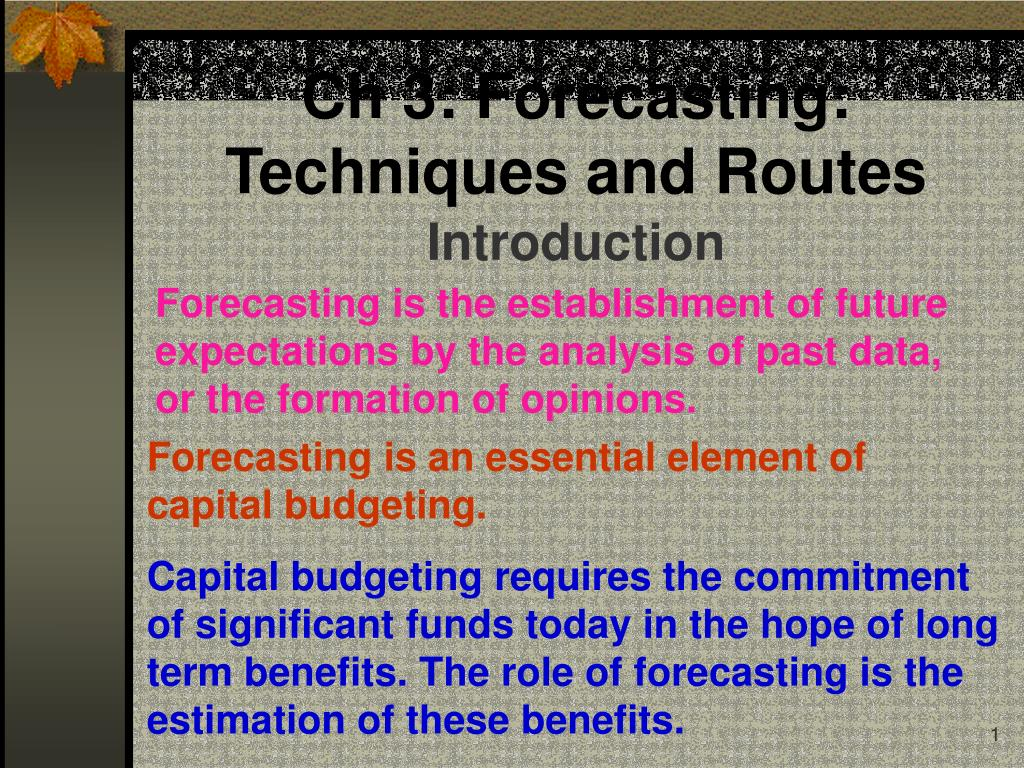 ch 3 forecasting techniques and routes l.
