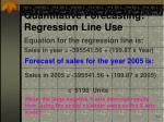 quantitative forecasting regression line use