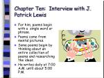 chapter ten interview with j patrick lewis67
