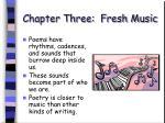 chapter three fresh music25