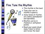 fine tune the rhythm