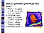 how do you make your lines ring true