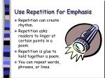 use repetition for emphasis