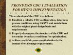 front end cdu 1 evaluation for hysys implementation