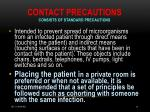 contact precautions consists of standard precautions