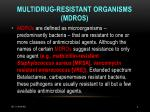 multidrug resistant organisms mdros
