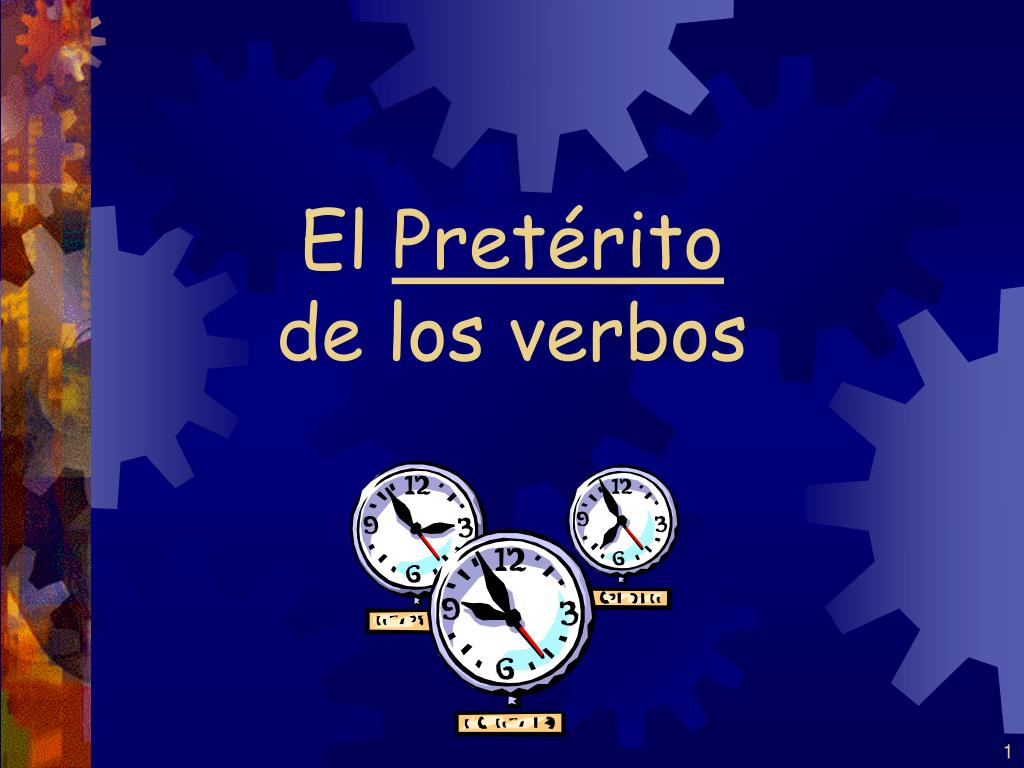 el pret rito de los verbos l.