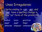 verbs ending in car gar and zar have a spelling change in the yo form of the pret rito