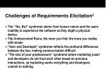 challenges of requirements elicitation 2
