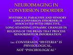 neuroimaging in conversion disorder17