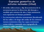 expresion geomorfica de estratos inclinados tilted