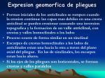 expresion geomorfica de pliegues