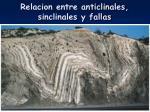 relacion entre anticlinales sinclinales y fallas
