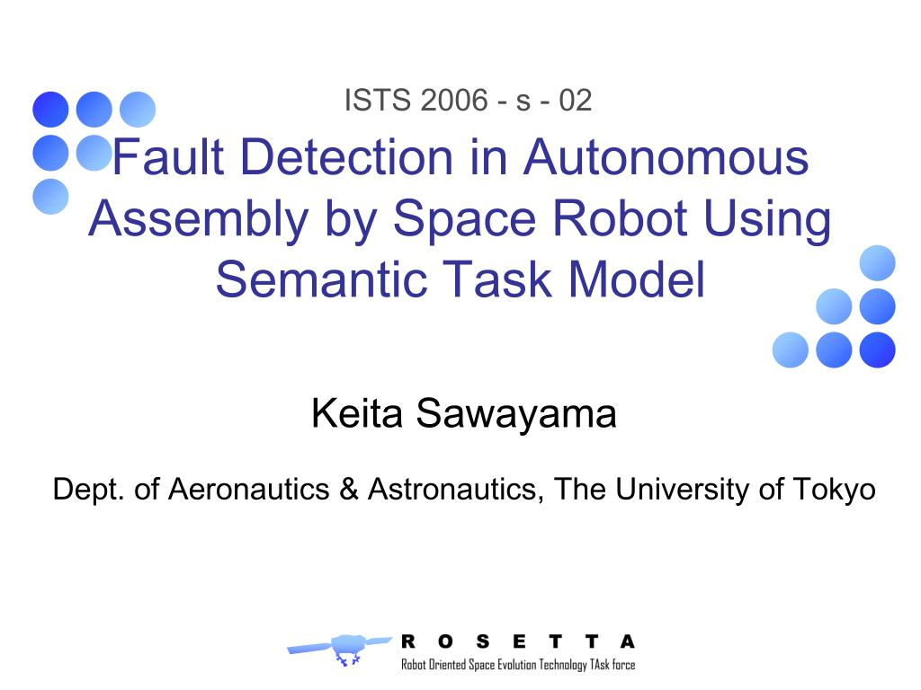 fault detection in autonomous assembly by space robot using semantic task model l.