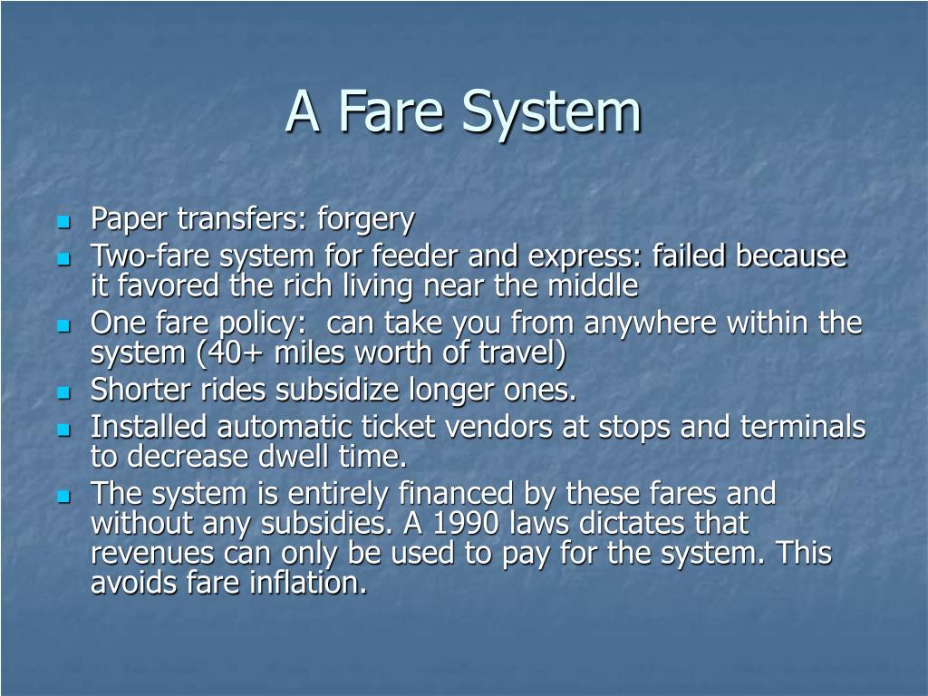 A Fare System