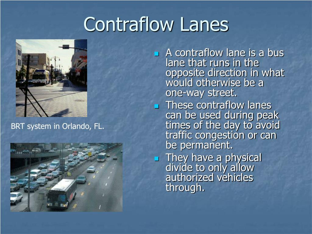 Contraflow Lanes