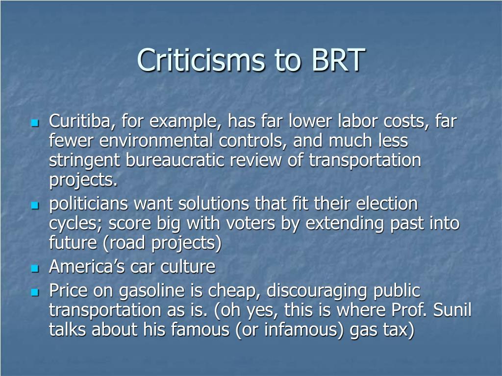 Criticisms to BRT
