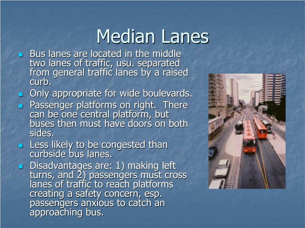 Median Lanes