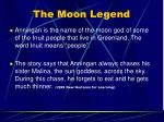 the moon legend