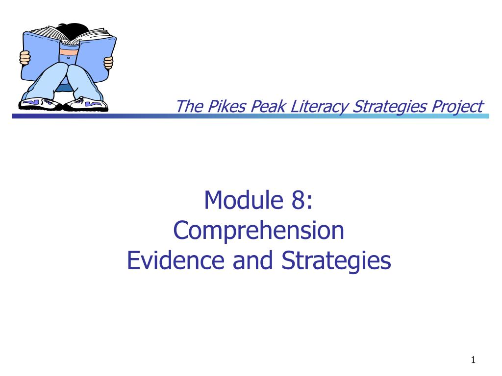module 8 comprehension evidence and strategies l.