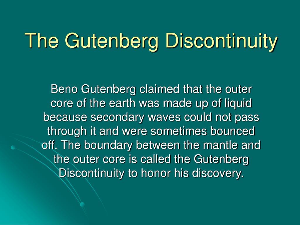 The Gutenberg Discontinuity