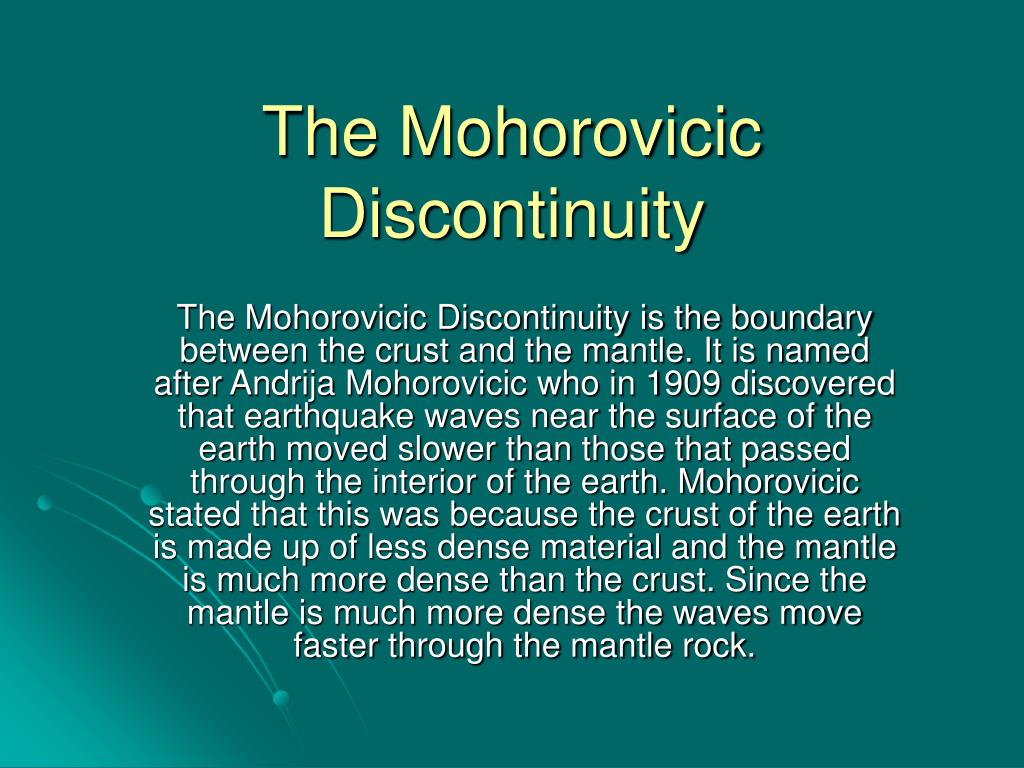 The Mohorovicic Discontinuity