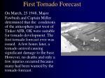first tornado forecast