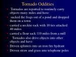 tornado oddities