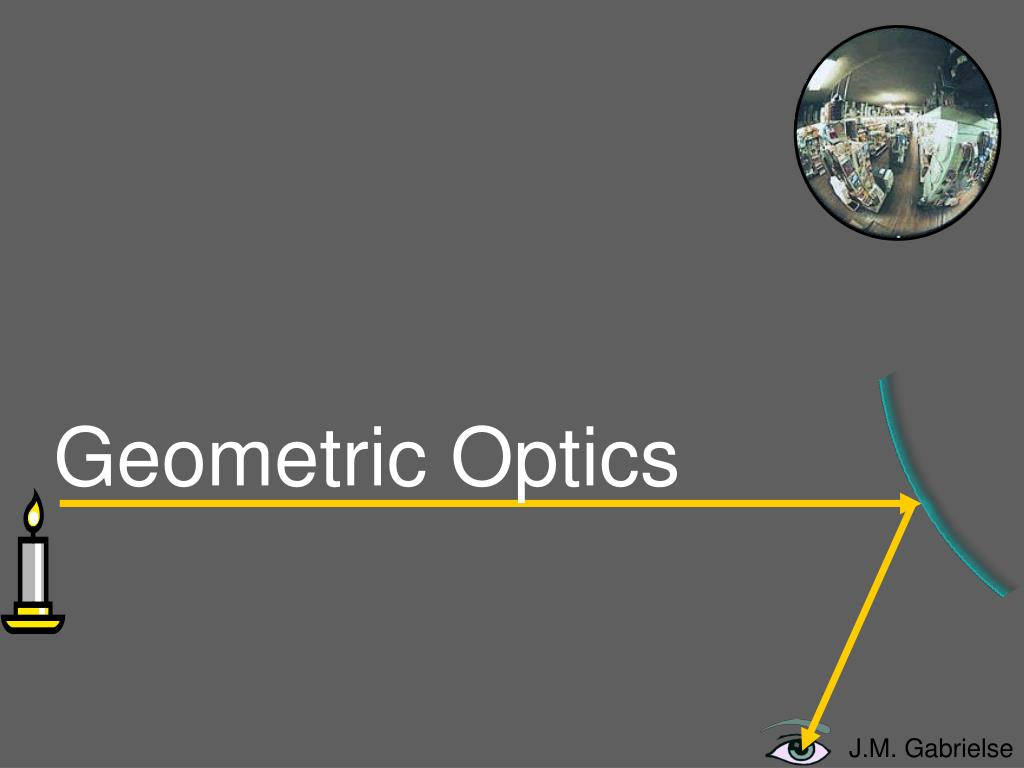 geometric optics l.
