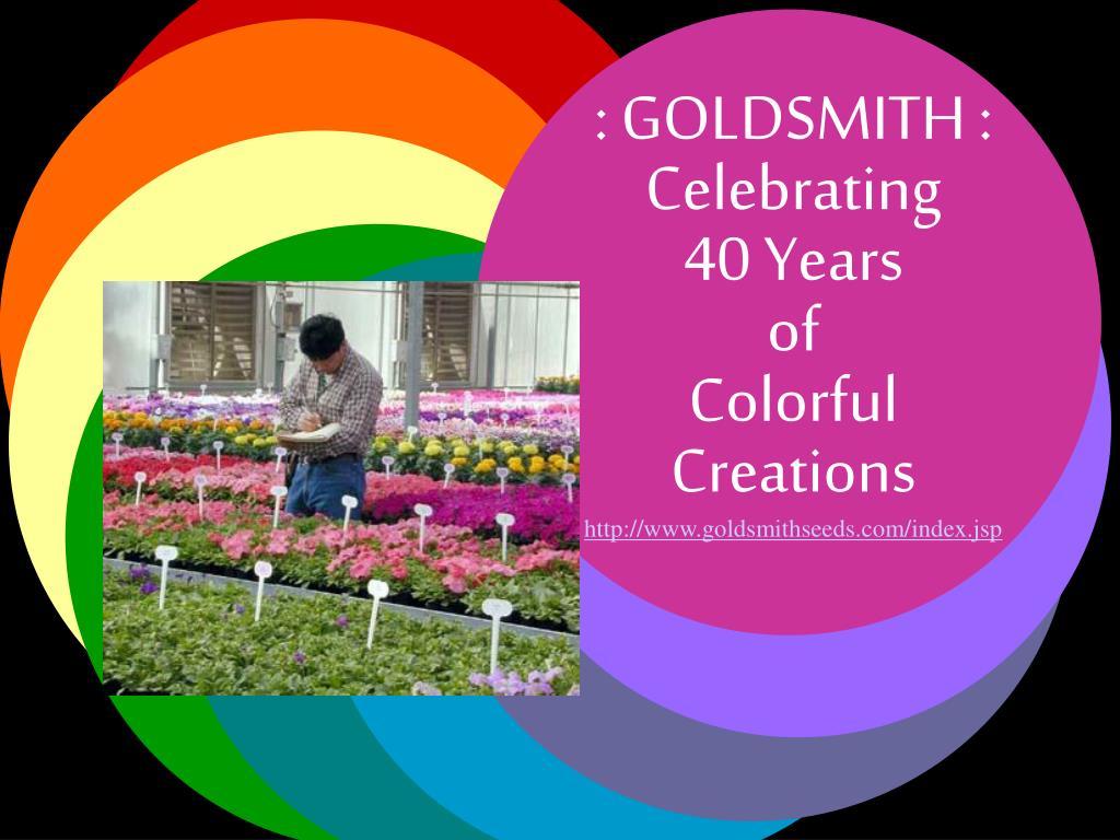 : GOLDSMITH : Celebrating