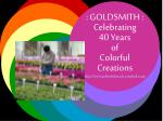 goldsmith celebrating 40 years of colorful creations http www goldsmithseeds com index jsp