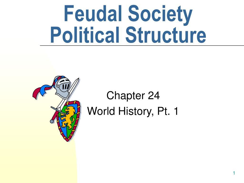 an analysis of the feudal relationship of lord and vassal