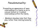 pseudomutuality