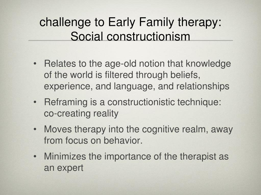 challenge to Early Family therapy: