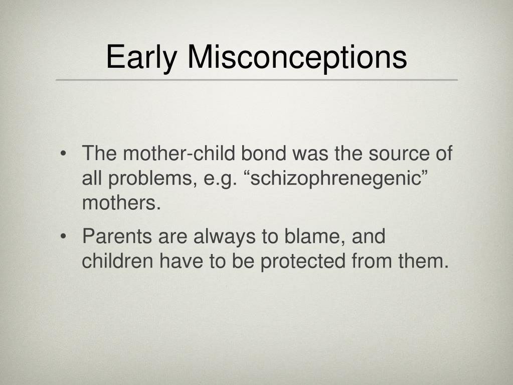 Early Misconceptions