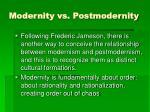 modernity vs postmodernity