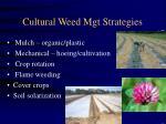 cultural weed mgt strategies