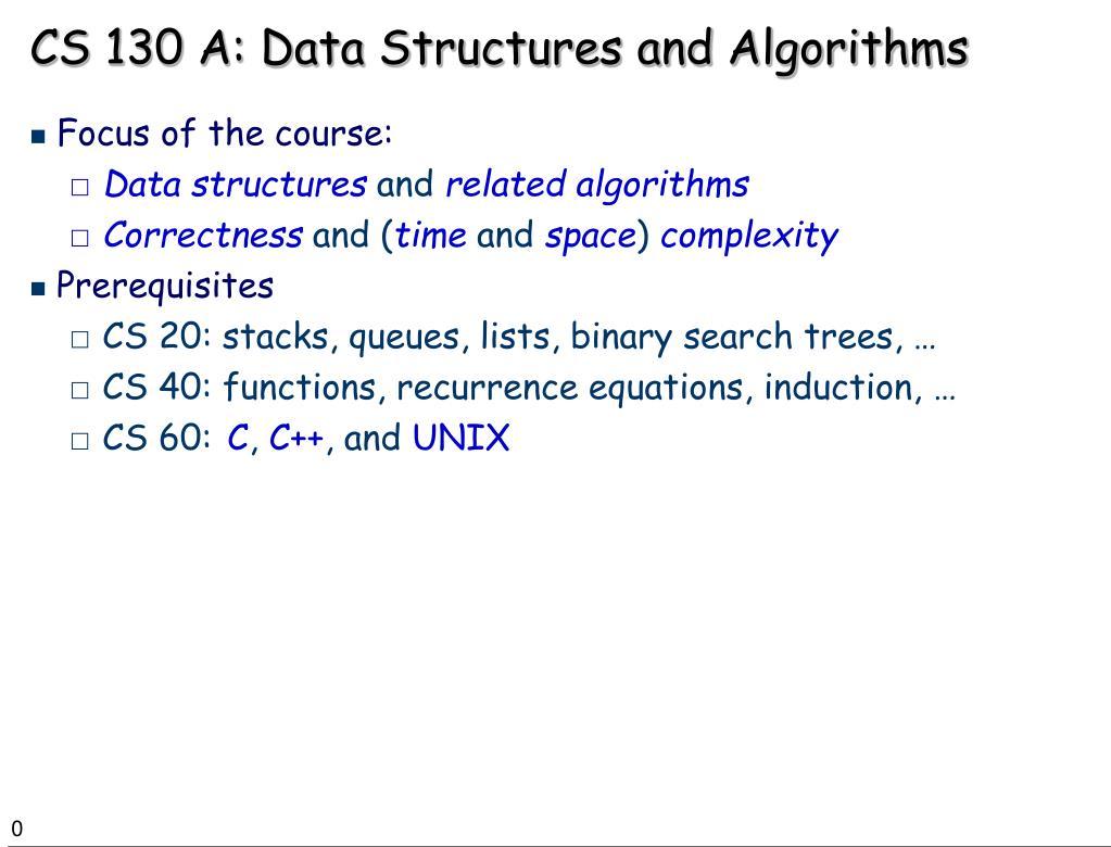 cs 130 a data structures and algorithms l.