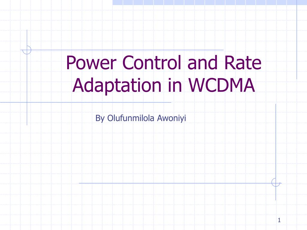 power control and rate adaptation in wcdma l.