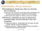 embeddedness versus autonomy
