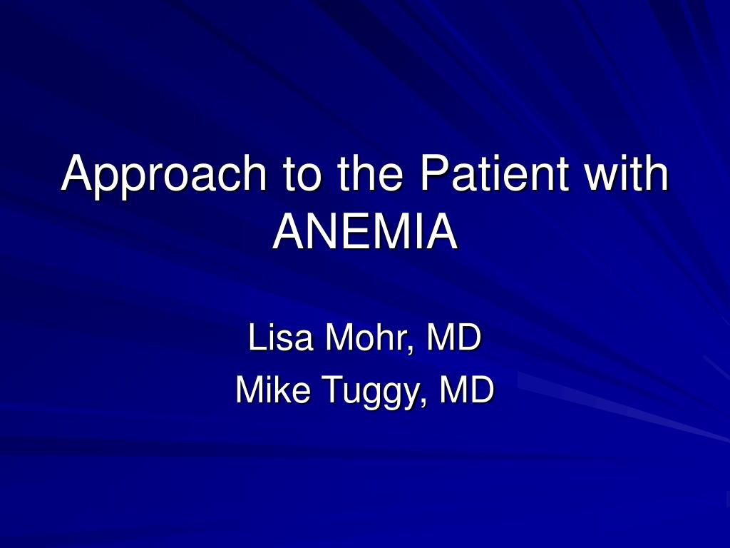 approach to the patient with anemia l.
