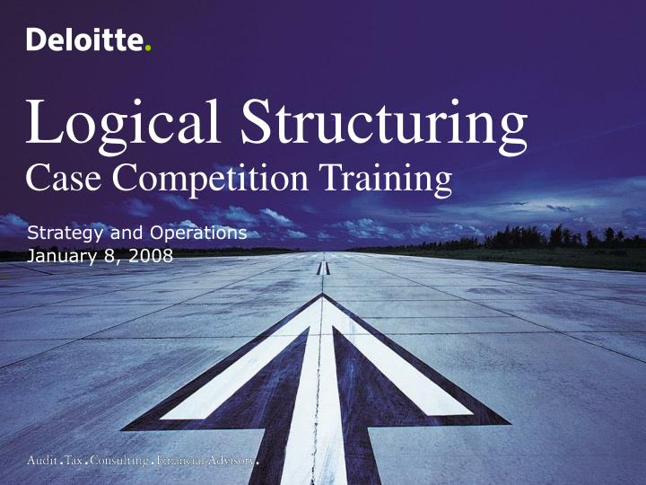 logical structuring case competition training n.