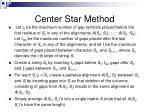 center star method
