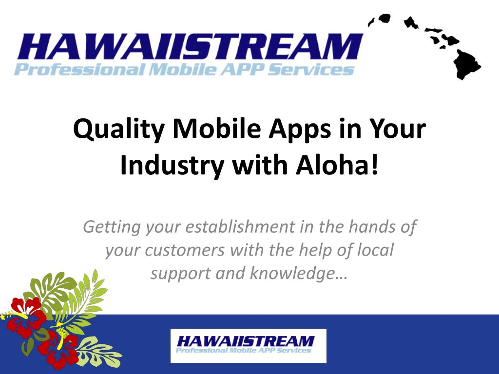 quality mobile apps in your industry with aloha l.