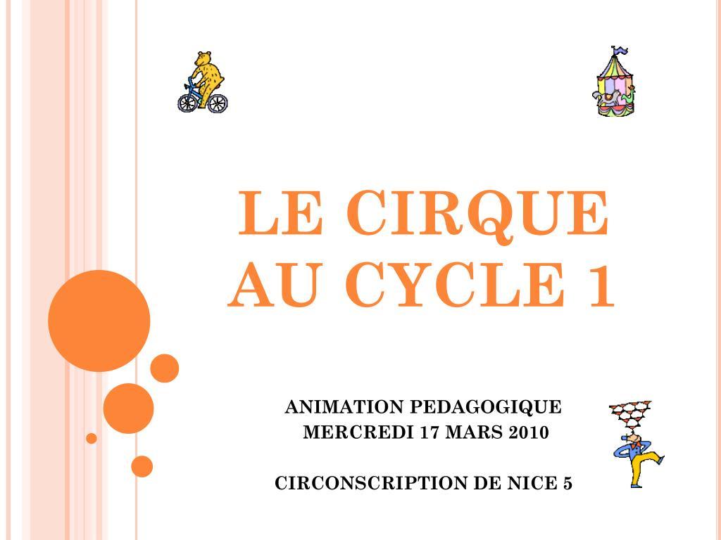 le cirque au cycle 1 l.