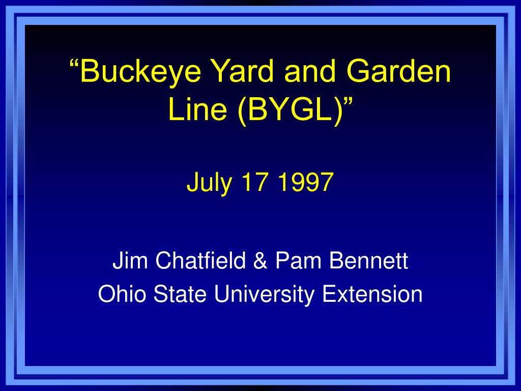 """Buckeye Yard and Garden Line (BYGL)"""