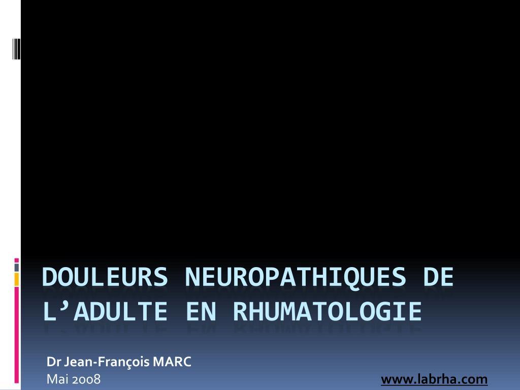 douleurs neuropathiques de l adulte en rhumatologie l.