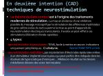 en deuxi me intention cad techniques de neurostimulation