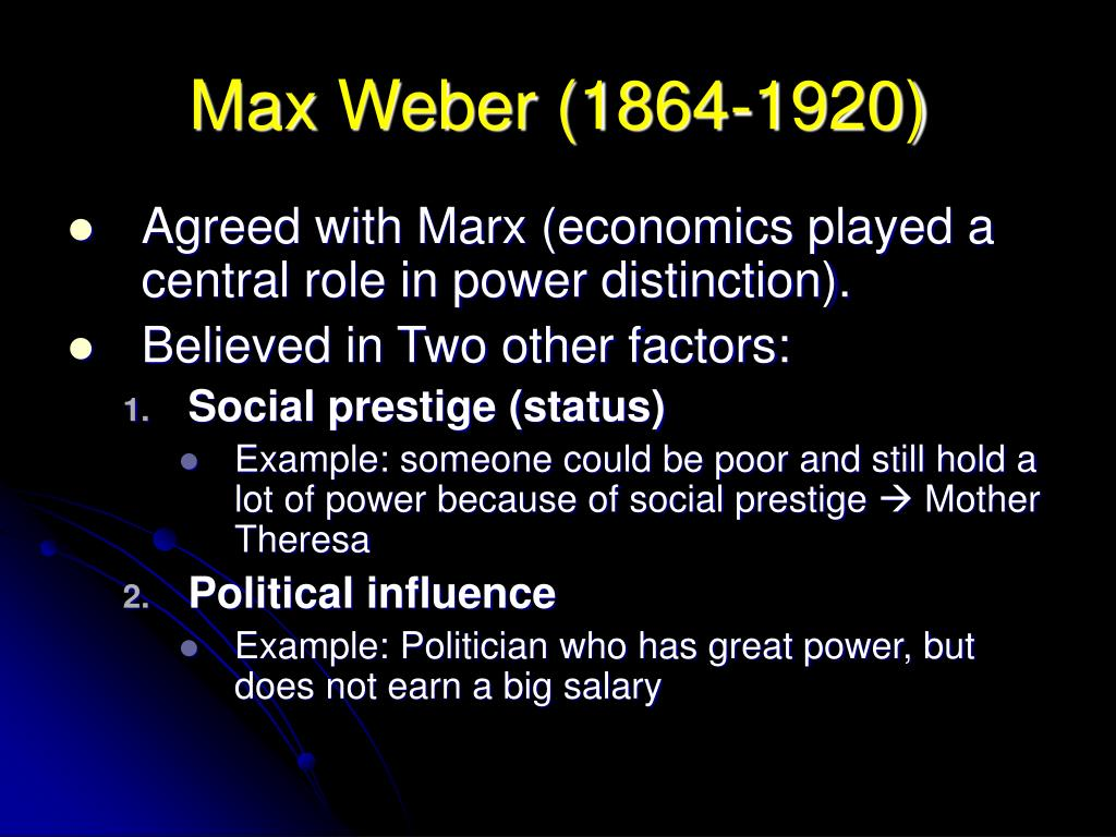 an analysis of max webers theory of wealth power and prestige